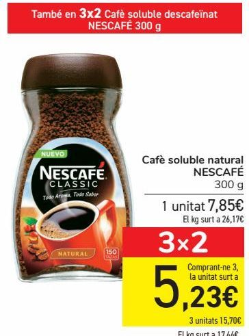 Oferta de Café soluble natural NESCAFÉ  por 7,85€