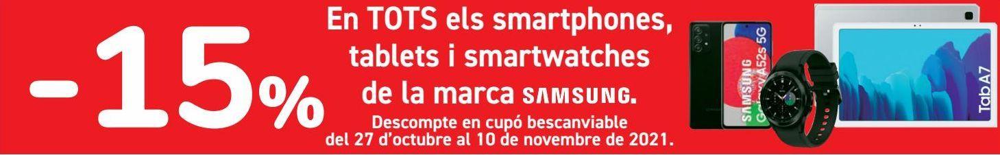 Oferta de En TODOS los smartphones, tablets y smartwatch de la marca SAMSUNG por