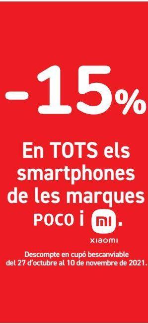 Oferta de  En TODOS los smartphones de las marcas POCO y Xiaomi por