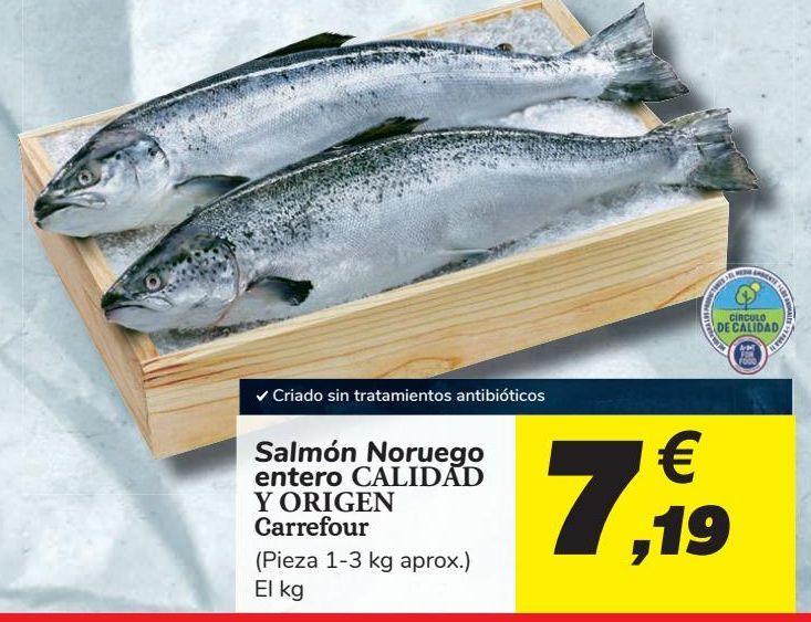 Oferta de Salmón Noruego entero CALIDAD Y ORIGEN Carrefour por 7,19€
