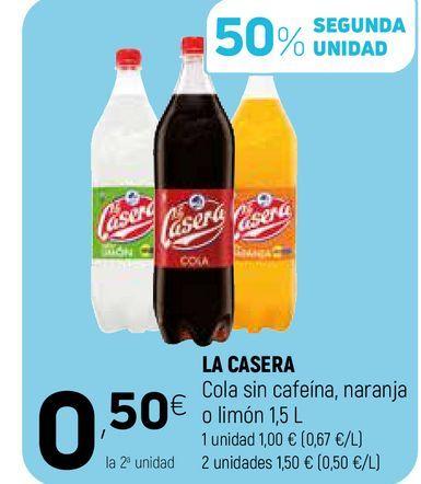 Oferta de Refresco de cola sin cafeina, naranja o limón La Casera por 1€