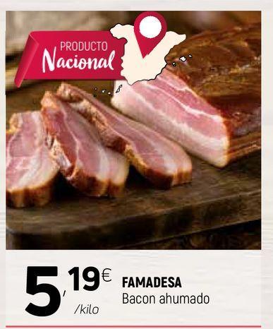 Oferta de Bacon ahumado Famadesa por 5,19€