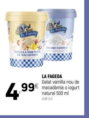 Oferta de Tarrina de helado La Fageda por 4,99€