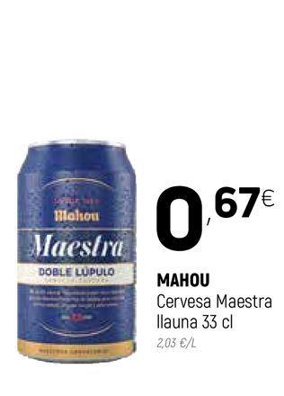 Oferta de Cerveza Mahou por 0,67€