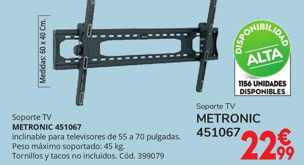 """Oferta de Soporte TV inclinable 55""""-70"""" METRONIC 451067 por 22,99€"""