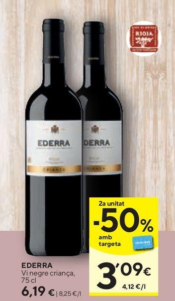 Oferta de Vino tinto Ederra por 6,19€