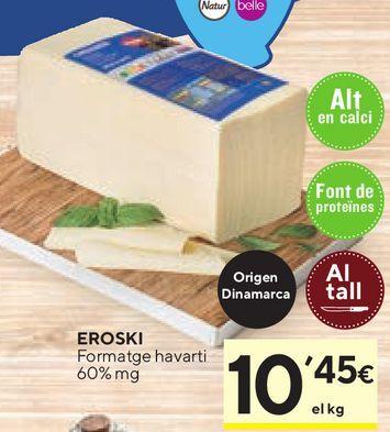 Oferta de Queso de barra eroski por 10,45€