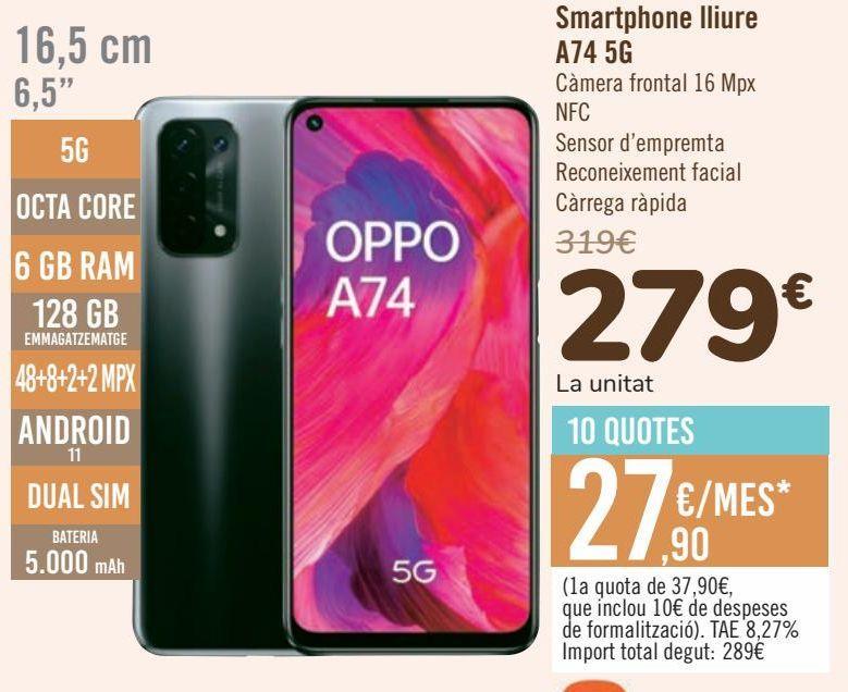 Oferta de Smartphone libre A74 5G por 279€