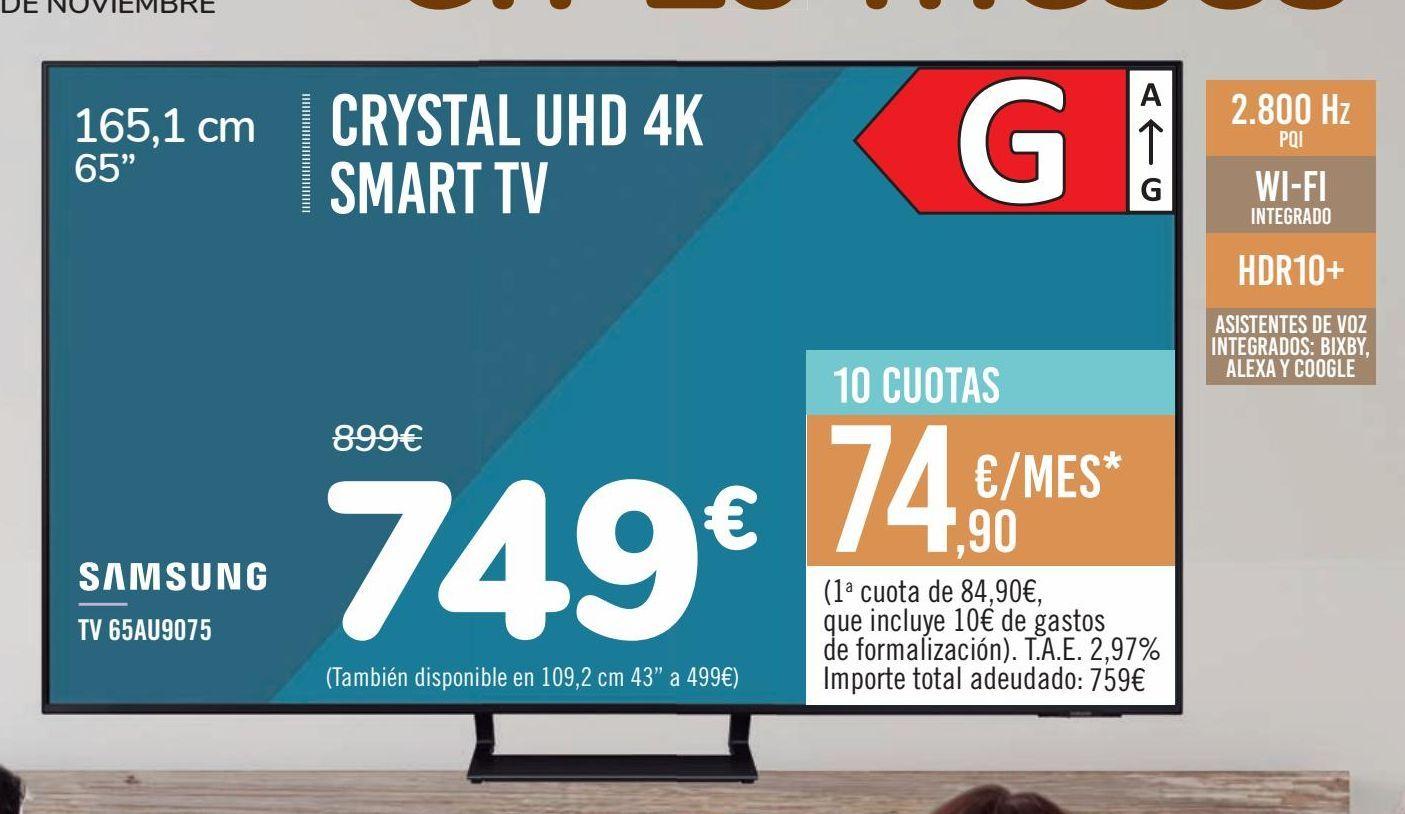 Oferta de CRYSTAL UHD 4K SMART TV  por 749€