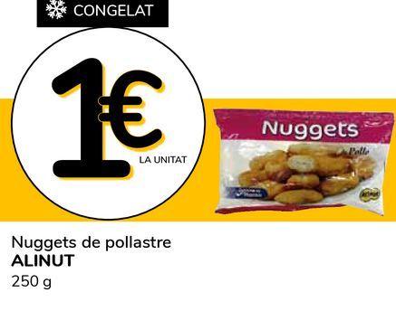 Oferta de Nuggets de pollo Alinut 250 g por 1€