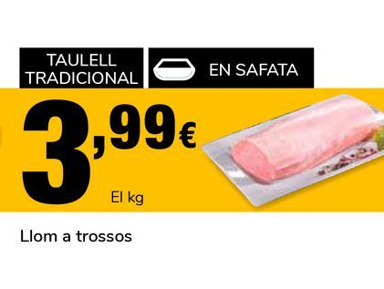 Oferta de Cinta de lomo en trozos  por 3,99€