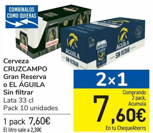 Oferta de Cerveza CRUZCAMPO Gran Reserva o EL ÁGUILA Sin filtrar  por 7,6€
