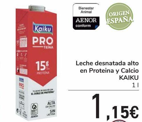 Oferta de Leche desnatada alto en Proteina y Calcio KAIKU por 1,15€
