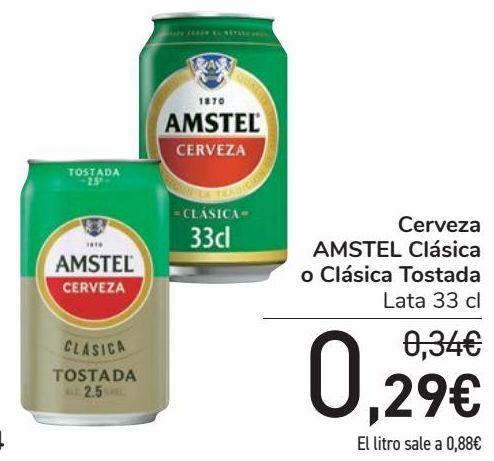 Oferta de Cerveza AMSTEL Clásica o Clásica Tostada  por 0,29€
