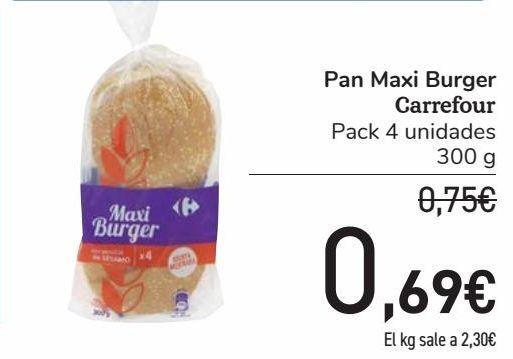 Oferta de Pan Maxi Burger Carrefour  por 0,69€