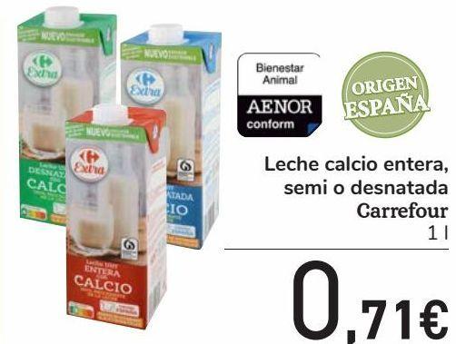 Oferta de Leche calcio entera, semi o desnatada Carrefour  por 0,71€