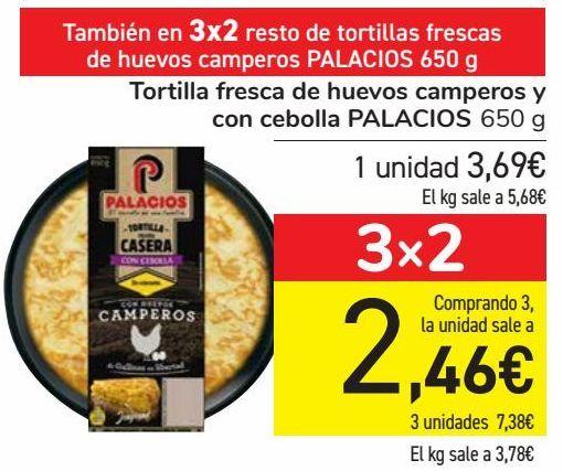 Oferta de Tortilla fresca de huevo camperos y con cebolla PALACIOS  por 3,69€