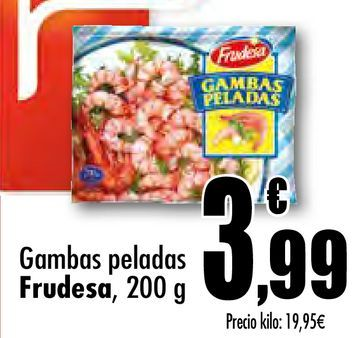 Oferta de Gambas peladas Frudesa por 3,99€