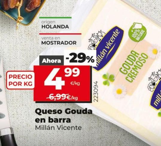 Oferta de Queso gouda Millán Vicente por 4,99€