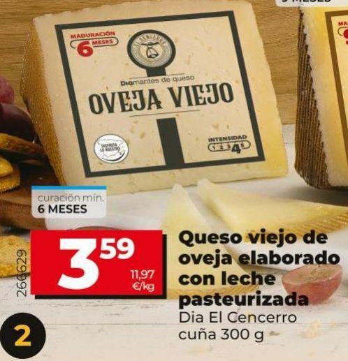 Oferta de Queso viejo de oveja elaborado con lehe pasteurizada  Dia por 3,59€