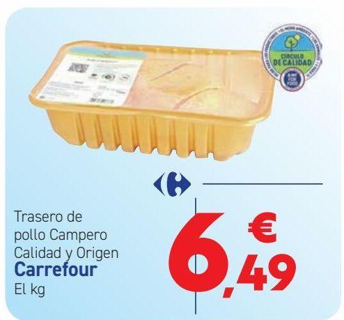 Oferta de Traseros de pollo Campero Calidad y Origen Carrefour  por 6,49€