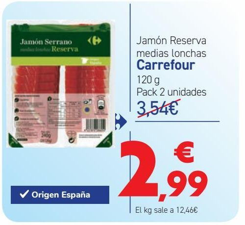 Oferta de Jamón Reserva medias lonchas Carrefour  por 2,99€