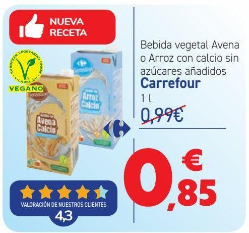 Oferta de Bebida vegetal Avena o Arroz con calcio sin azúcares añadidos Carrefour por 0,85€