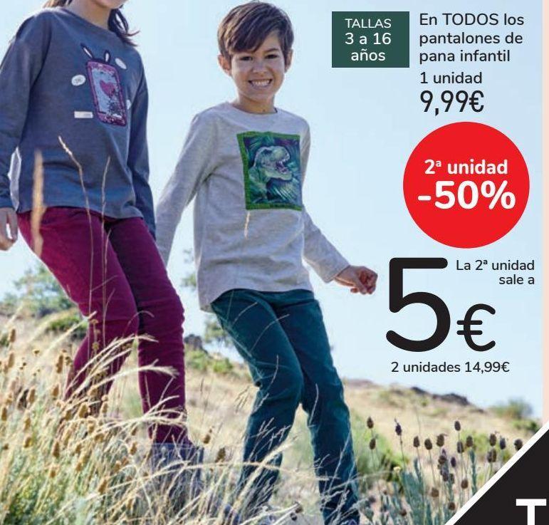 Oferta de En TODOS los pantalones de pana infantil 1 unidad por 9,99€