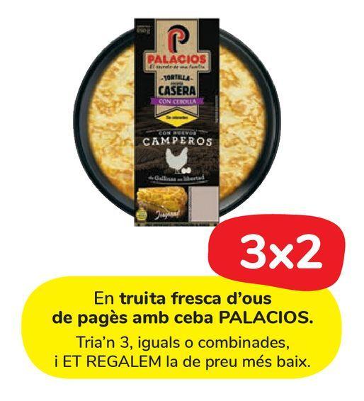 Oferta de En tortilla fresca de huevos camperos y con cebolla PALACIOS por