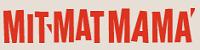 MIT MAT MAMA